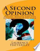 A Second Opinion An Insight Into Good Health Disease And Our Relationships With Them