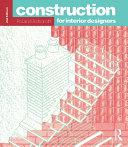 Construction for Interior Designers