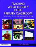 Cover of Teaching Visual Literacy in the Primary Classroom