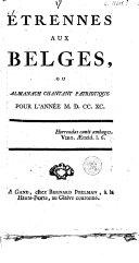 Étrennes aux Belges, ou Almanach chantant patriotique pour l'année M.D.CC.XC.