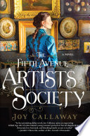 The Fifth Avenue Artists Society : a novel