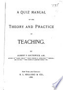 A Quiz Manual of the Theory and Practice of Teaching