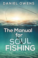 The Manual for Soul Fishing Book