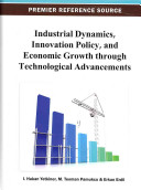 Industrial Dynamics  Innovation Policy  and Economic Growth Through Technological Advancements