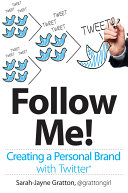 Follow Me  Creating a Personal Brand with Twitter