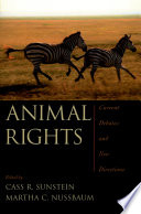 """Animal Rights: Current Debates and New Directions"" by Cass R. Sunstein, Martha C. Nussbaum"