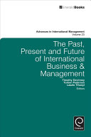 The Past  Present and Future of International Business and Management