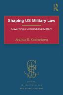 Shaping US Military Law Pdf/ePub eBook
