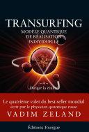Transurfing T4 - Modèle quantique de réalisation individuelle