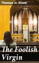 The Foolish Virgin
