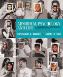 Abnormal Psychology and Life + Mindtap Psychology, 1 Term 6 Months Printed Access Card, Enhanced