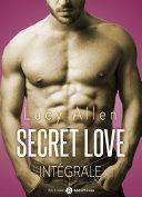 Secret Love - L'intégrale