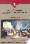 Major Problems in American Foreign Relations: To 1920