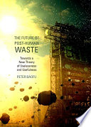 The Future of Post-Human Waste