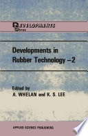 Developments in Rubber Technology—2