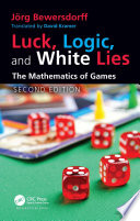 Luck  Logic  and White Lies
