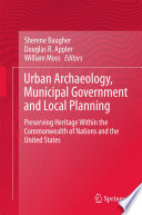 Urban Archaeology Municipal Government And Local Planning