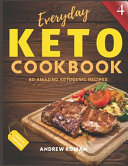 Everyday Keto Cookbook