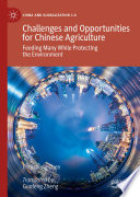 Challenges and Opportunities for Chinese Agriculture