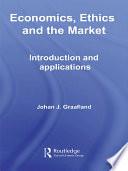 Economics, Ethics and the Market