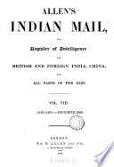 Allen's Indian Mail and Register of Intelligence for British & Foreign India, China, & All Parts of the East