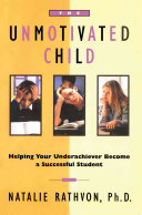 Cover of The Unmotivated Child