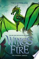 The Poison Jungle  Wings of Fire  Book 13