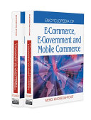 Encyclopedia of E Commerce  E Government  and Mobile Commerce