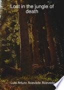 Lost in the jungle of death Book PDF