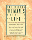 The Modern Woman s Guide to Life