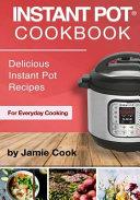 Instant Pot R  Cookbook Book
