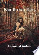 Nut Brown Eyes Book PDF