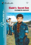 Slade's Secret Son Pdf/ePub eBook