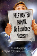 Help Wanted Human Experience Necessary