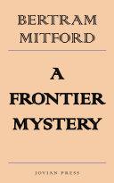 A Frontier Mystery [Pdf/ePub] eBook
