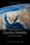 The Construction of Exodus Identity in Ancient Israel Pdf/ePub eBook