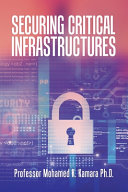 Securing Critical Infrastructures Book