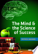 The Mind The Science Of Success