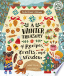 Little Country Cottage  A Winter Treasury of Recipes  Crafts and Wisdom