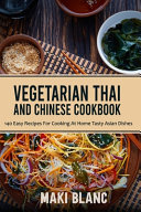 Vegetarian Thai And Chinese Cookbook