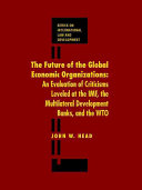 The Future of the Global Economic Organizations