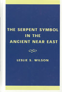 The Serpent Symbol in the Ancient Near East
