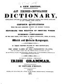 An Irish English Dictionary with a Compendious Irish Grammar