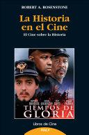 La historia en el cine - El cine sobre la historia