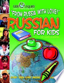 From Russia with Love! Russian for Kids (Paperback)