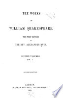 Some account of the life of Shakespeare  Shakespeare s will  Appendix  Early editions  Dedication   c  Commendatory verses  The tempest  The two gentlemen of Verona  The merry wives of Windsor  Measure for measure