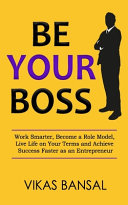 Be Your Boss