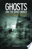 Ghosts and the Spirit World Pdf/ePub eBook