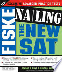 Fiske Nailing the New SAT
