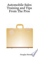Automobile Sales Training And Tips From The Pros Book